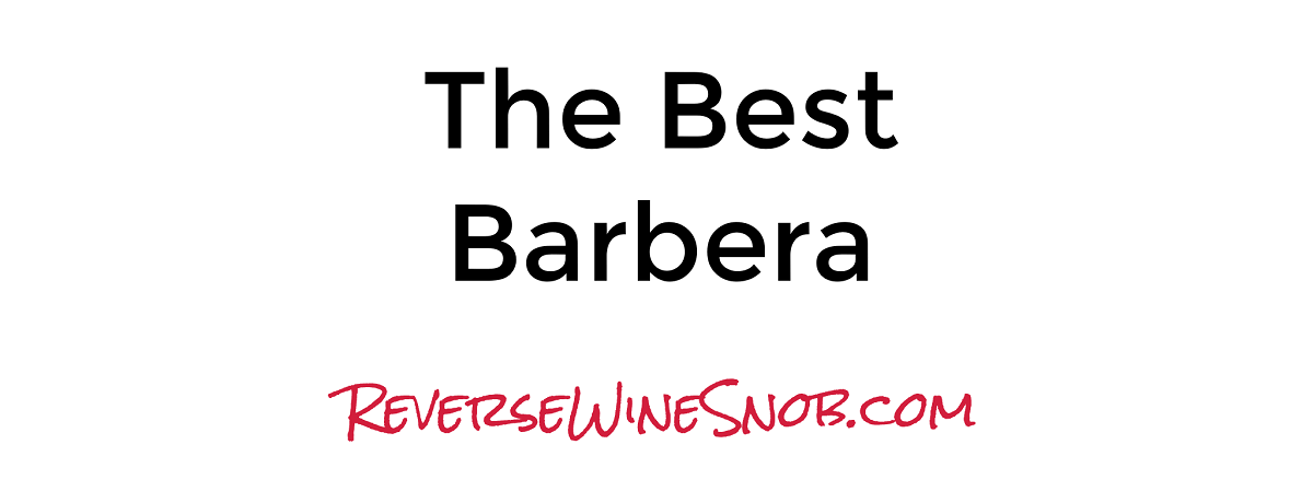The Best Barbera